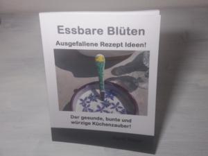 Essbare Blüten Kochbuch - Essbare Blüten Rezepte