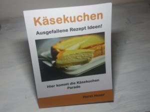 Käsekuchen Kochbuch - Käsekuchen Rezepte