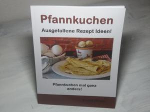 Pfannkuchen Kochbuch - Pfannkuchen Rezepte