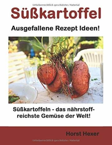 Süßkartoffeln - Ausgefallene Rezept Ideen: Süßkartoffeln – das nährstoffreichste Gemüse der Welt! - 1